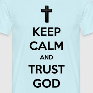 Keep calm and trust god blue men's t-shirt - Mannen T-shirt