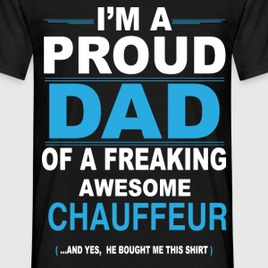 dad CHAUFFEUR son T-Shirts - Men's T-Shirt