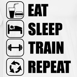 Eat,sleep,train,repeat - Männer Premium T-Shirt