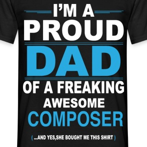 dad COMPOSER daughter T-Shirts - Men's T-Shirt