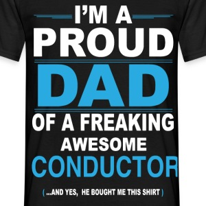 dad CONDUCTOR son T-Shirts - Men's T-Shirt