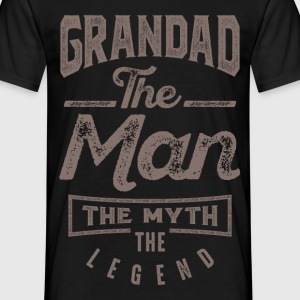 Grandad. The Man. The Myth. The Legend - Men's T-Shirt
