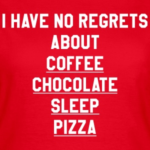 I have no regrets about coffee Tee shirts - T-shirt Femme
