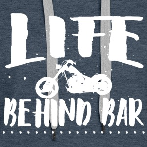 Life behind bar Hoodies & Sweatshirts - Women's Premium Hoodie
