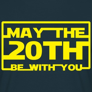 May the 20th be with you T-Shirts - Men's T-Shirt