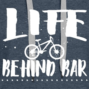 Life behind bar/bicycle Hoodies & Sweatshirts - Women's Premium Hoodie