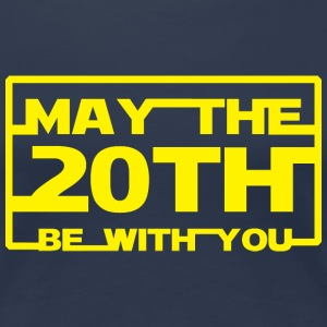 May the 20th be with you T-Shirts - Women's Premium T-Shirt