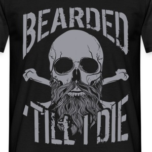 Bearded Till I Die - Men's T-Shirt