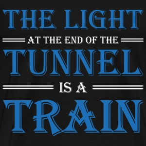 The light at the end of the tunnel is a train T-Shirts - Männer Premium T-Shirt