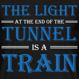 The light at the end of the tunnel is a train Tee shirts - T-shirt Homme