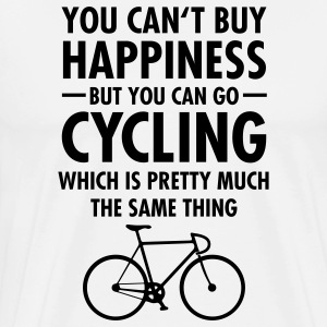 You Can't Buy Happiness - But You Can Go Cycling.. T-Shirts - Männer Premium T-Shirt
