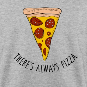 There's always Pizza - Männer Pullover