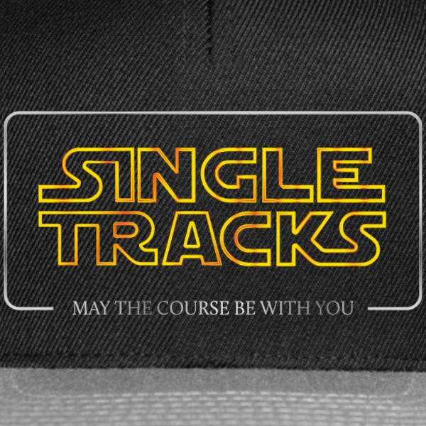 Single Tracks - May the course be with you - Snapback Cap
