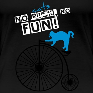 No cats NO FUN! - Frauen Premium T-Shirt