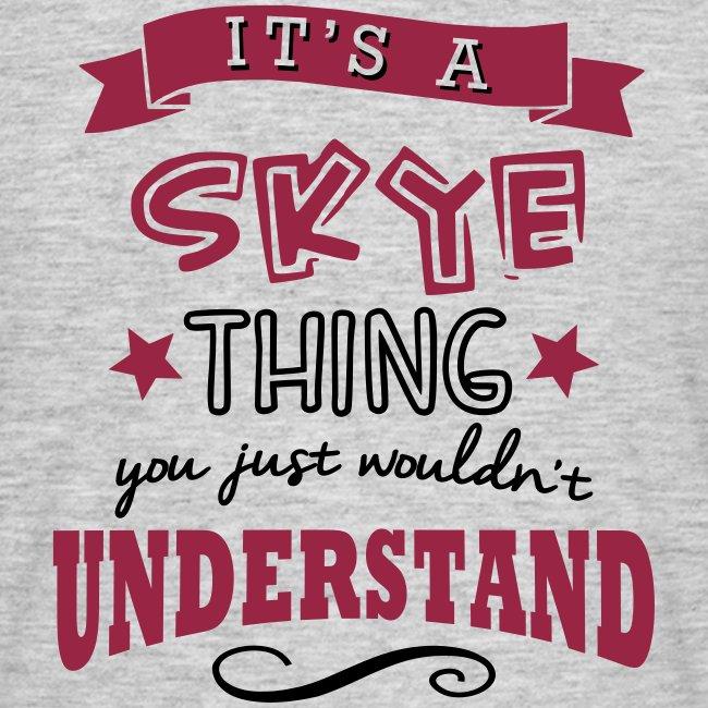 It's a Skye Thing Tee