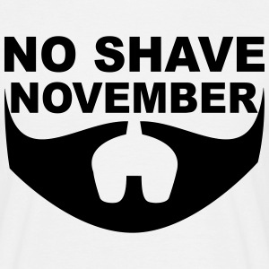 No Shave November T-Shirts - Men's T-Shirt