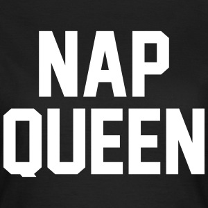 Nap Queen T-Shirts - Women's T-Shirt
