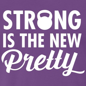 Strong Is The New Pretty  Camisetas - Camiseta premium hombre