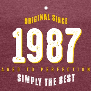 original since 1987 simply the best 30th birthday - Frauen T-Shirt mit gerollten Ärmeln