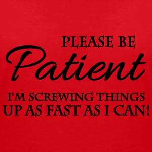 Please be patient Tee shirts - T-shirt col V Femme