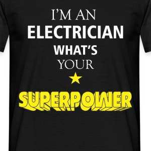 I am an Electrician what's your superpower? - Men's T-Shirt