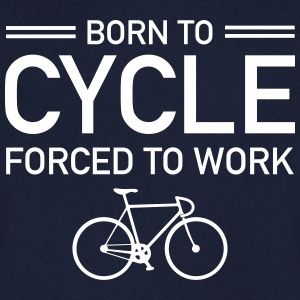 Born To Cycle - Forced To Work Tee shirts - T-shirt Homme col V