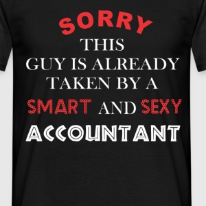 Sorry this guy is already taken by a smart and sex - Men's T-Shirt
