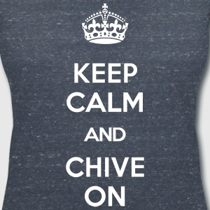 KEEP CALM AND CHIVE ON T-Shirts - Frauen T-Shirt mit V-Ausschnitt