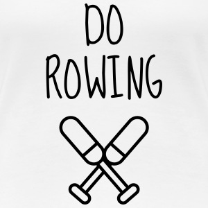 roning rowing sport atlet atletisk T-shirts - Dame premium T-shirt