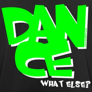 Dance what else (2) T-Shirts - Männer T-Shirt atmungsaktiv