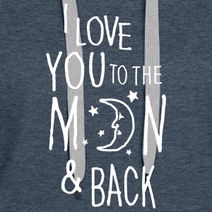 Jeansblå I LOVE YOU TO THE MOON & BACK Sweatshirts - Dame Premium hættetrøje