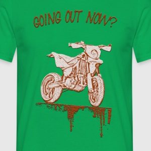 Going out now? - Camiseta hombre