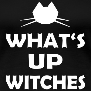 Halloween What's Up Witches - Frauen Premium T-Shirt