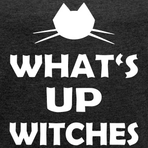 Halloween What's Up Witches - Frauen T-Shirt mit gerollten Ärmeln