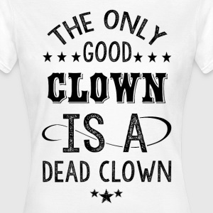 Dead Clown  T-Shirts - Frauen T-Shirt