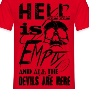 Hell is Empty T-Shirts - Männer T-Shirt