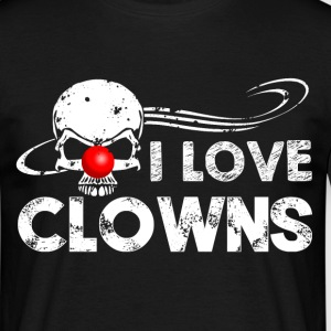 I Love Clowns T-Shirts - Männer T-Shirt
