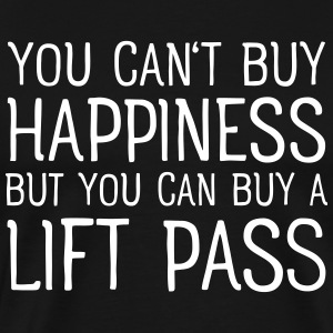 You Cant Buy Happiness But You Can Buy A Lift Pass T-shirts - Herre premium T-shirt