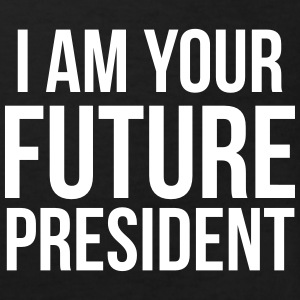 i am your future president Shirts - Kids' Organic T-shirt