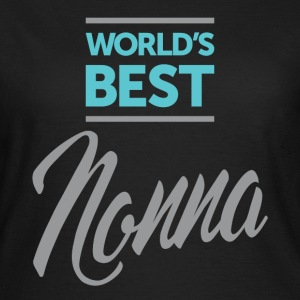 World's Best Nonna - Women's T-Shirt