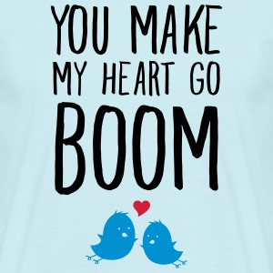 You Make My Heart Go Boom T-shirts - T-shirt herr