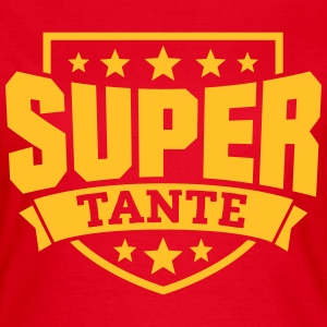 Super Tante T-Shirts - Frauen T-Shirt