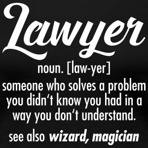 Lawyer - Definition T-shirts - Vrouwen Premium T-shirt
