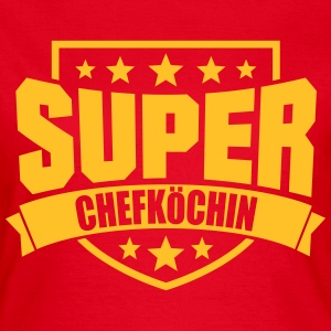 Super Chefköchin T-Shirts - Frauen T-Shirt