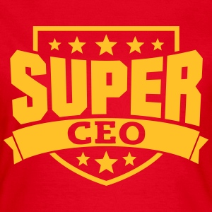 Super CEO T-Shirts - Frauen T-Shirt