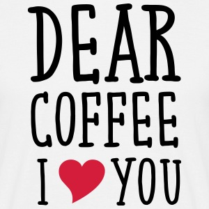Dear Coffee I Love You T-shirts - Herre-T-shirt