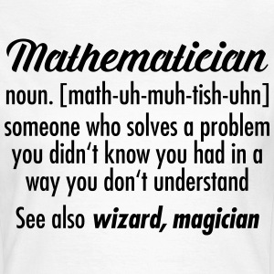 Mathematician - Definition T-shirts - Dame-T-shirt