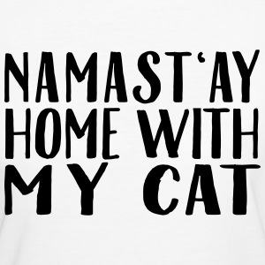 Namast'ay Home With My Cat T-Shirts - Frauen Bio-T-Shirt