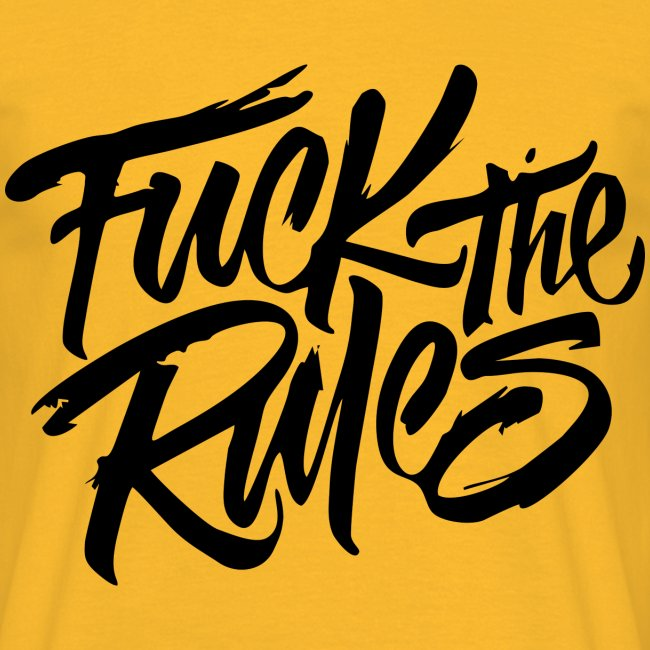 Fuck the rules Tee
