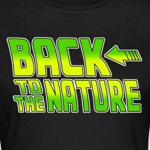 Back to the Nature T-Shirts - Frauen T-Shirt